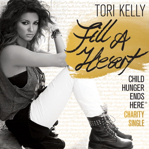 Tori Kelly - Fill a Heart (Child Hunger Ends Here) - Single