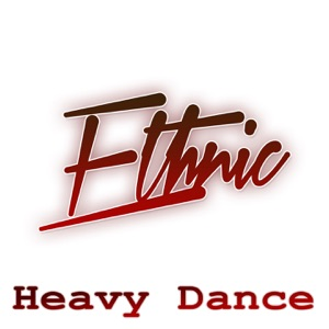 Ethnic - Heavy Dance