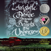 Download Aristotle and Dante Discover the Secrets of the Universe (Unabridged) Audio Book