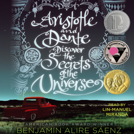 Aristotle and Dante Discover the Secrets of the Universe (Unabridged) audiobook