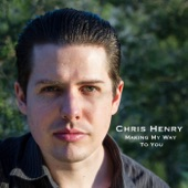 Chris Henry - As Long as You Have Love