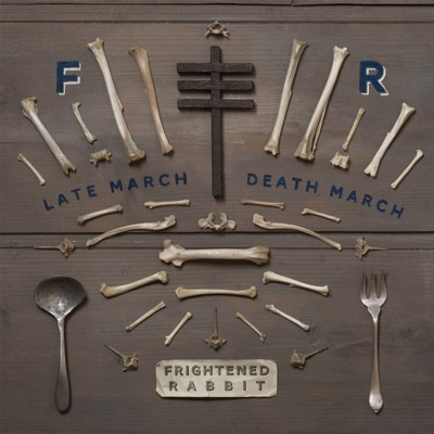 Late March, Death March - EP - Frightened Rabbit