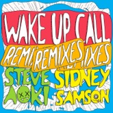 Wake Up Call (Remixes) - Single