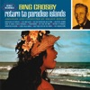 Return To Paradise Islands (Deluxe Edition), Bing Crosby