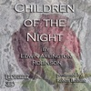 Children of the Night: Collected Poems of Edwin Arlington Robinson, Book 1 (Unabridged)