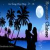 Romantic Chinese - An Xong Chui Mep - 17-18 - Truyen tinh cam