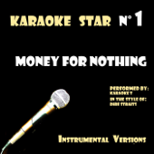 Money For Nothing (in the style of Dire Straits) [Karaoke Versions]