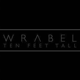 Ten Feet Tall Single Wrabel
