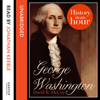David B. McCoy - George Washington: History in an Hour (Unabridged)  artwork