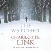 The Watcher (Unabridged) - Charlotte Link