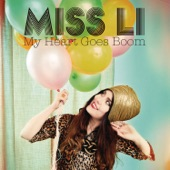 Miss Li - My Heart Goes Boom