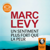 Marc Levy - Un sentiment plus fort que la peur artwork