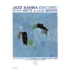 Stan Getz & Luiz Bonfá - Jazz Samba Encore!  artwork
