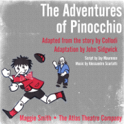 The Adventures of Pinocchio (feat. Geoffrey Bayldon, John Whale, John Wood,              Geoffrey Lewis, Judith Whale & Peggy Butt) - EP - Maggie Smith & The Atlas Theatre Company - Maggie Smith & The Atlas Theatre Company