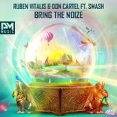 Bring the Noize (feat. Smash) - Single