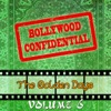 Bollywood Confidential - The Golden Days, Vol. 6 (The Original Soundtrack)