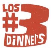 Los #3 Dinners - Sa Woman