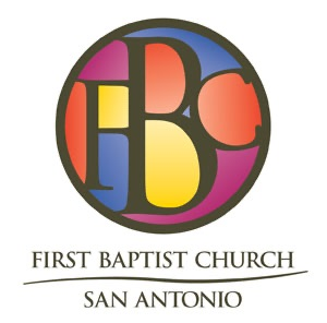 First Baptist Church San Antonio - Audio Podcasts