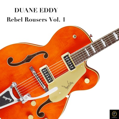 Rebel Rouser, Vol. 1 - Duane Eddy