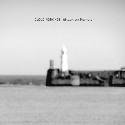 Attack on Memory - Cloud Nothings