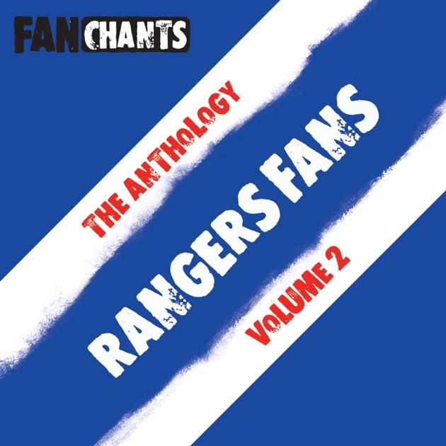 Rangers FC Football Songs Anthology II (feat  GRFC Football Songs & Glasgow  Rangers Chants) by Rangers FC FanChants on iTunes
