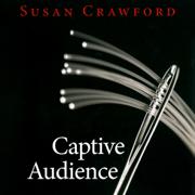 Download Captive Audience (Unabridged) Audio Book