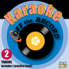 You're Still the One (In the Style of Shania Twain) [Karaoke Version] - Off the Record Karaoke