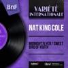 Midnight Flyer / Sweet Bird of Youth (feat. Dave Cavanaugh et son orchestre) [Mono Version] - Single, Nat