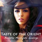 Goût d'Orient, Buddha Musique Lounge: Asia Bar & Café Atmosphère (collection India del Mar)