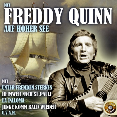 Mit Freddy Quinn auf hoher See - Freddy Quinn