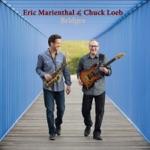 Eric Marienthal & Chuck Loeb - Westward