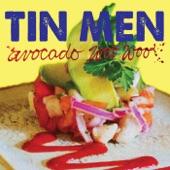 Tin Men - Avocado Woo Woo