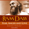 Fear, Anger and Love - Single - Ram Dass