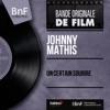Un certain sourire (feat. Ray Ellis et son orchestre) [Mono Version] - EP, Johnny Mathis
