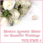 Modern Acoustic Music for Beautiful Weddings, Vol. 4 - Acoustic Guitar Guy - Acoustic Guitar Guy
