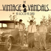 The Vintage Vandals - The One That Got Away