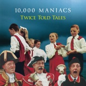 10,000 Maniacs - Lady Mary Ramsay II