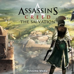 Assassin's Creed: The Salvation (Unabridged)