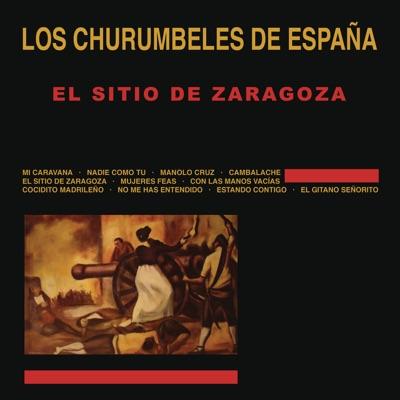 El Sitio de Zaragoza - Los Churumbeles de España