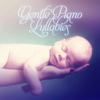 Baby Sleep Lullaby Academy - Gentle Piano Lullabies – Baby Sleep Aid, Help Your Baby Sleep, Soft Music to Relax for Newborn, Songs for Toddlers, Relaxing and Southing Sounds for Babies  artwork