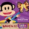 Nothing to It! (feat. Sheryl Crow) - Single, The Julius Jr. Garage Band
