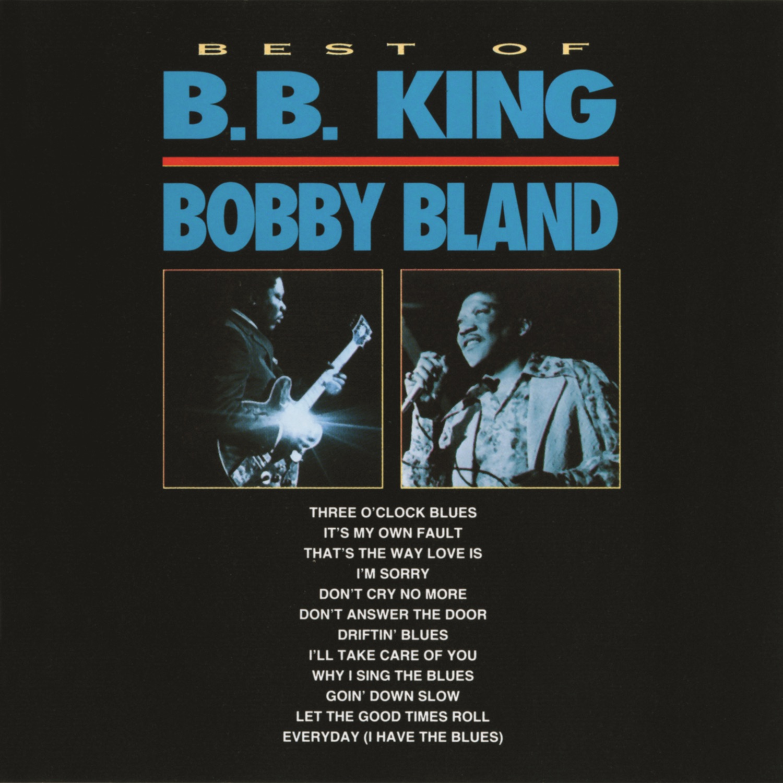 Best of B.B. King & Bobby Bland (Live)
