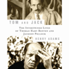 Henry Adams - Tom and Jack: The Intertwined Lives of Thomas Hart Benton and Jackson Pollock (Unabridged)  artwork