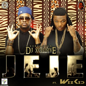 Jeje (feat. Wizkid) - Single Mp3 Download