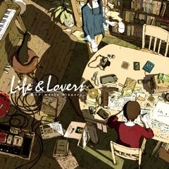 Life & Lovers / Chouchou-P Meets Singers