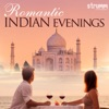Romantic Indian Evenings