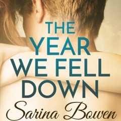 The Year We Fell Down (Unabridged)