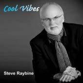 Steve Raybine - Kickin' Back