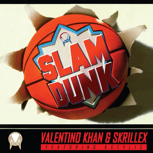 Slam Dunk (feat. Kstylis) - Single