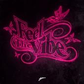 Feel the Vibe